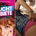 Die besten Kinofilme –  Feuchtgebiete, Kinotipp